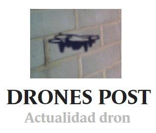 dones post logo noticias roger persiva dron prensa informacion actualidad entrevistas rpas españa operadores legislacion aesa air drone view www.airdroneview.com