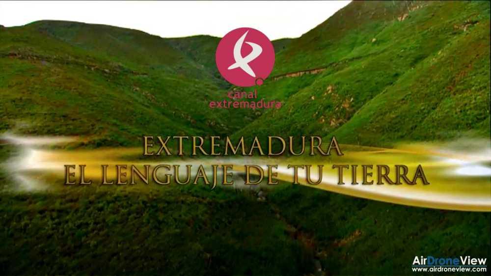 canal-extremadura-el-lenguaje-de-tu-tierra-air-drone-view-www-airdroneview-com-documental-drones-espana-empresa-productora-operador