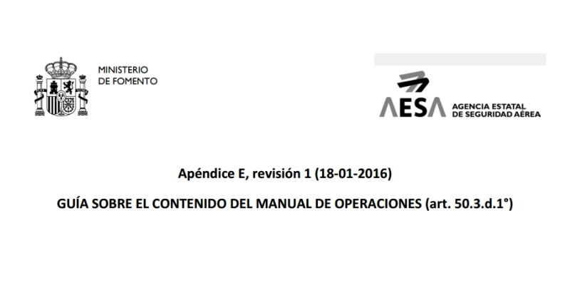 AESA modifica los requisitos del Apéndice E: Manual de Operaciones