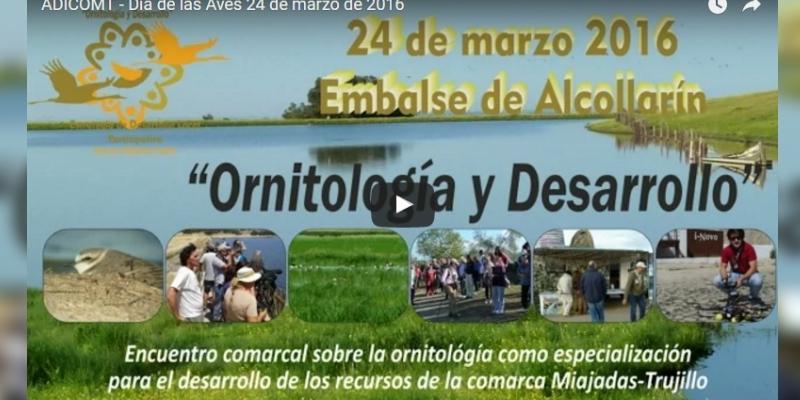 Vídeo resumen de las actividades del Día de las Aves deADICOMT