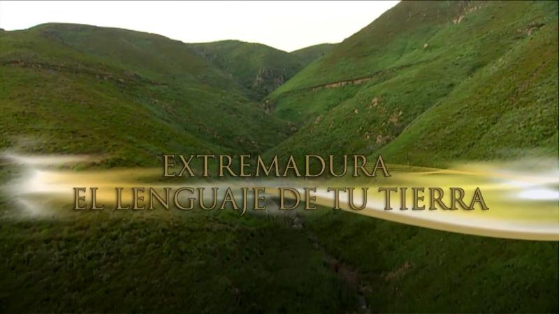 """""""El lenguaje de tu tierra"""", ve la luz el miércoles en CanalExtremadura"""