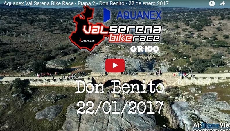 Vídeo Aquanex Val Serena Bike Race 2017 – Etapa 2 – DonBenito