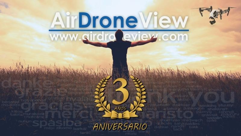 Tres años de Air DroneView