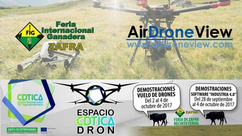 Air Drone View estará presente en la Feria Internacional Ganadera de Zafra2017