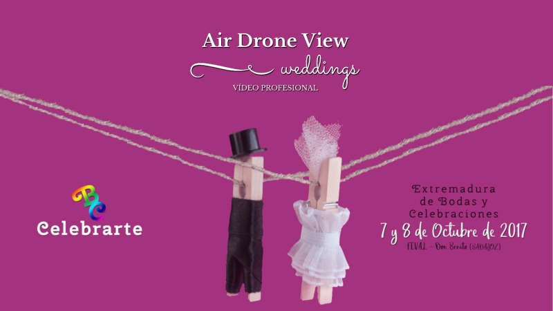 Air Drone View – Weddings estará presente en CELEBRARTE 2017