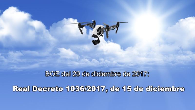 Publicado en el BOE el RD 1036/2017 deRPAS