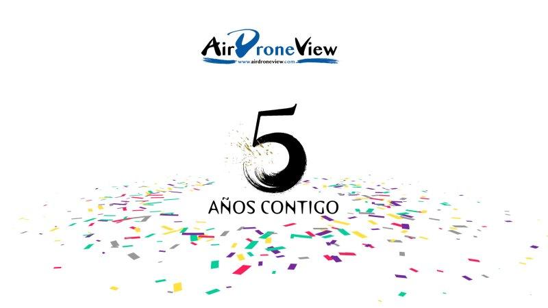 Air Drone View: 5 añoscontigo