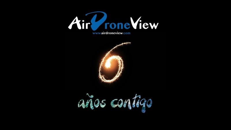 Air Drone View: 6 añoscontigo