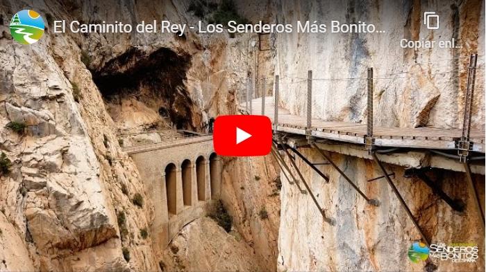 El vídeo de El Caminito del Rey para Los Senderos Más Bonitos deEspaña
